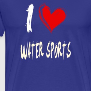 I love water sports - Men's Premium T-Shirt