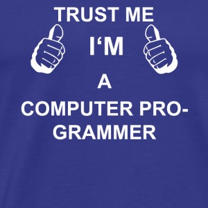 TRUST ME IN computerprogrammeur - Mannen Premium T-shirt