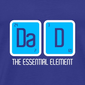 FATHER'S PAPA: DAD THE ESSENTIAL ELEMENT GIFT - Men's Premium T-Shirt