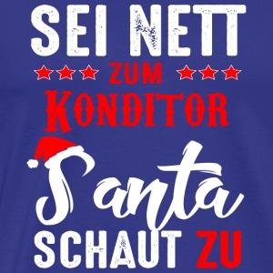 Be nice to the confectioner Santa is watching - Men's Premium T-Shirt