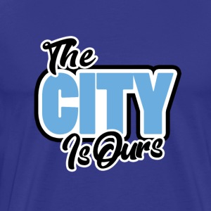The City Is Ours - Men's Premium T-Shirt