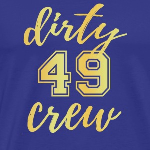 Dirty 49 Crew - T-shirt Premium Homme