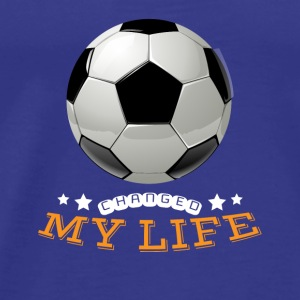 Soccer Changed My Life - Mannen Premium T-shirt