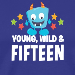 Young wild and Fifteen - Men's Premium T-Shirt