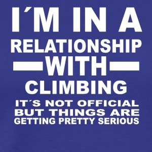 relationship with CLIMBING - Männer Premium T-Shirt