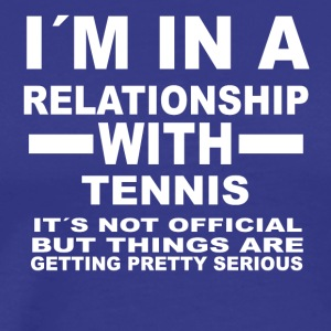 Relationship with TENNIS - Men's Premium T-Shirt
