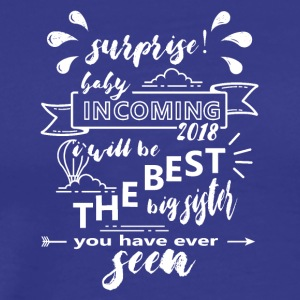 Surprise Big Sister Birth Baby 2018 - Men's Premium T-Shirt