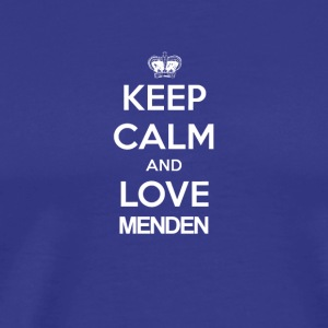 Keep Calm and love MENDEN - Männer Premium T-Shirt
