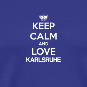 Keep Calm and Love Karlsruhe - Koszulka męska Premium