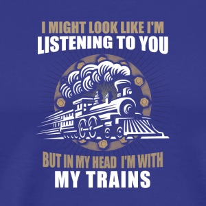 In my head im with my trains - Men's Premium T-Shirt