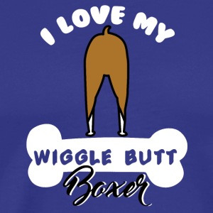Dog / Boxer: I love my wiggle butt boxer - Men's Premium T-Shirt