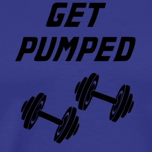 get pumped - Men's Premium T-Shirt