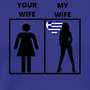 Greece gift my your wife - Men's Premium T-Shirt