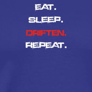 eat sleep repeat DRIFTEN - Männer Premium T-Shirt