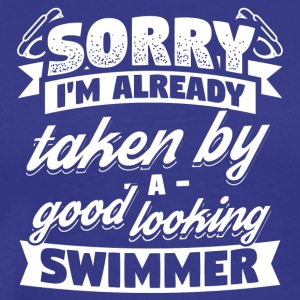 Swimming Swimmer Already Taken Shirt - Men's Premium T-Shirt