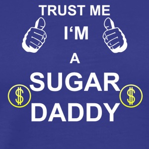 TRUST ME for sukker DADDY - Herre premium T-shirt