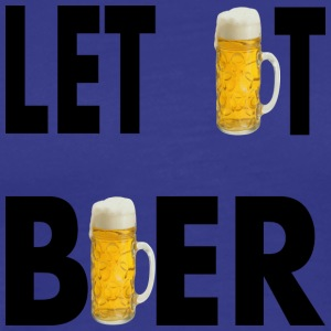 LET IT BIÈRE - T-shirt Premium Homme