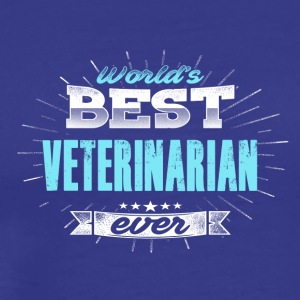 Most veterinarian - Men's Premium T-Shirt