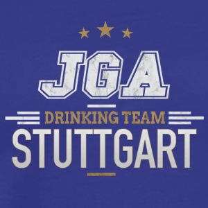 Bachelor Party JGA Stuttgart Drinking Team - Men's Premium T-Shirt