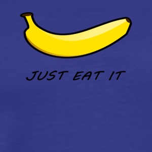 Banana Just Eat det Gave - Herre premium T-shirt