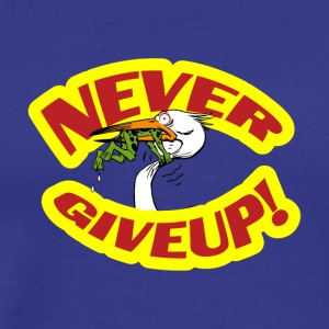 never giveup 2 copy - Männer Premium T-Shirt