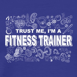 Trust me im a fitness trainer - Men's Premium T-Shirt