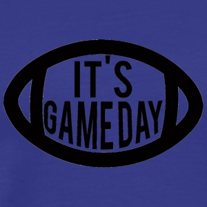 Super Bowl / Football: It's Gameday - Men's Premium T-Shirt