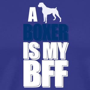 A Boxer is my BFF - Men's Premium T-Shirt