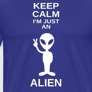 ++ Just an Alien ++ - Men's Premium T-Shirt
