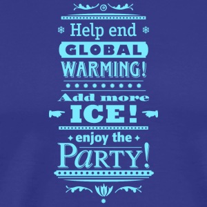 Stop Global Warming Cocktail Party Klimawandel Öko - Männer Premium T-Shirt