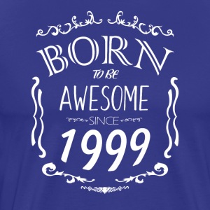 Born to be Awesome since 1999