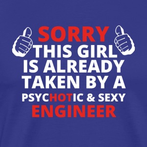 GIFT SORRY THIS GIRL TAKEN ENGINEER
