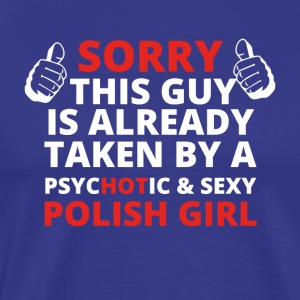GIFT SORRY THIS GUY TAKEN POLISH GIRL