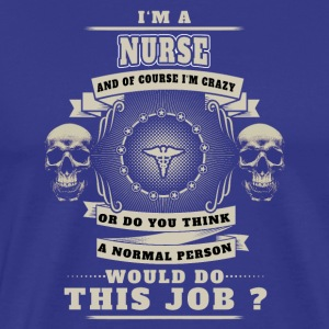 Nursing care nurse crazy warned job badas