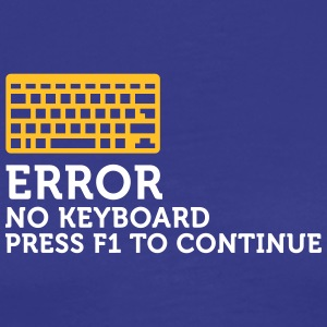 Error: No Keyboard. Please Press F1!