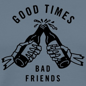 good times bad friends - Männer Premium T-Shirt