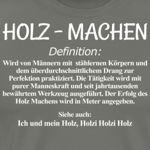 Holz Machen Definition