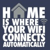 Home is where your wifi connects automatically - Premium-T-shirt herr