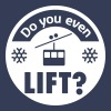 Do you even Lift? - Mannen Premium T-shirt