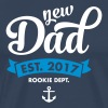 New Dad Est. 2017 - Rookie Dept. (Anchor) - Men's Premium T-Shirt