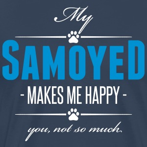 My Samoyed makes me happy - Men's Premium T-Shirt