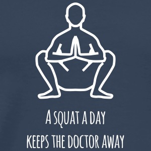 A squat a day keeps the doctor away - Men's Premium T-Shirt