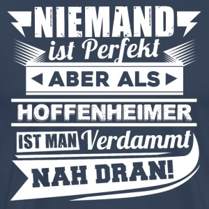 Nobody's perfect - Hoffenheim T-Shirt - Men's Premium T-Shirt