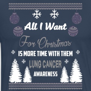 Lung Cancer Awareness! All I Want For Christmas! - Men's Premium T-Shirt
