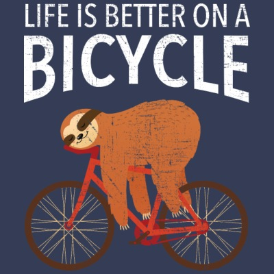 Life Is Better On A Bicycle