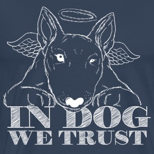 In Dog We Trust - Men's Premium T-Shirt