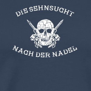 THE SEHNSUCHT AFTER THE NEEDLE tattoo tattooed - Men's Premium T-Shirt