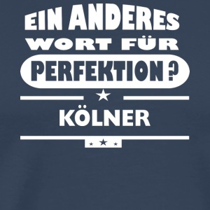 Koelner Other word for perfection - Men's Premium T-Shirt
