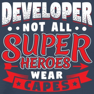 NOT ALL SUPERHEROES WEARCAPES - DEVELOPER - Men's Premium T-Shirt
