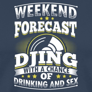 WEEKEND PROGNOSE DJing - Herre premium T-shirt